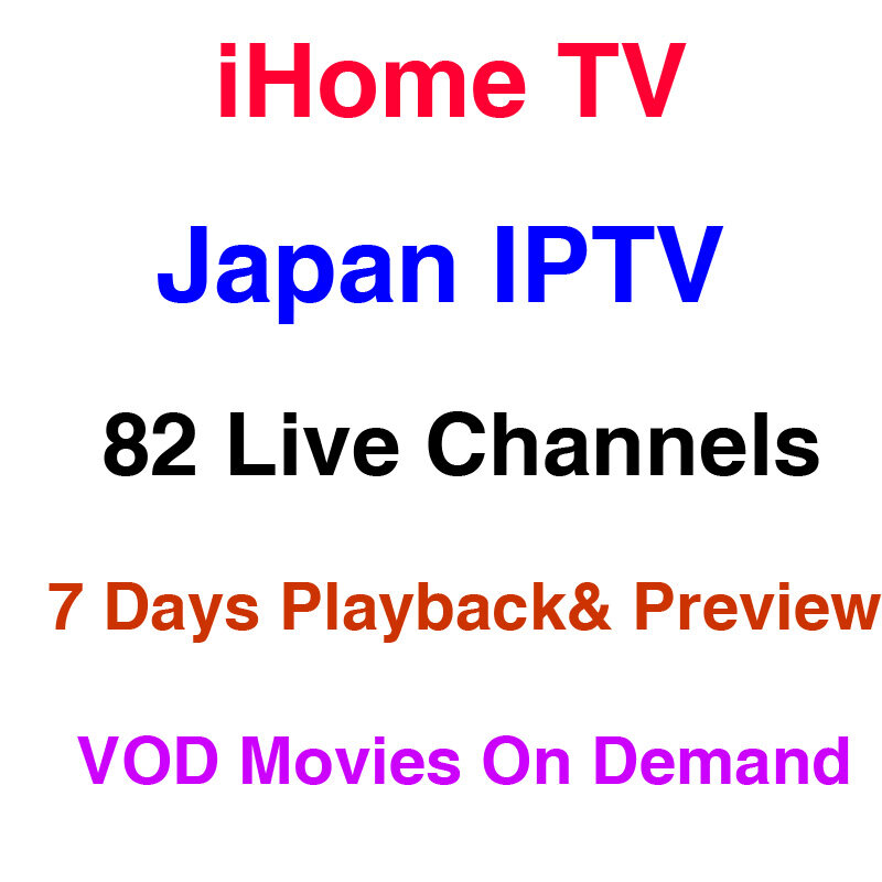 iHome Japan iptv APK 82 live Japanese channels with 7 days playback & 7days  preview support VOD