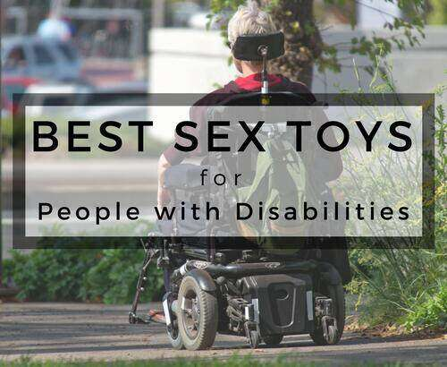 5 Best Sex Toys For People With Disabilities