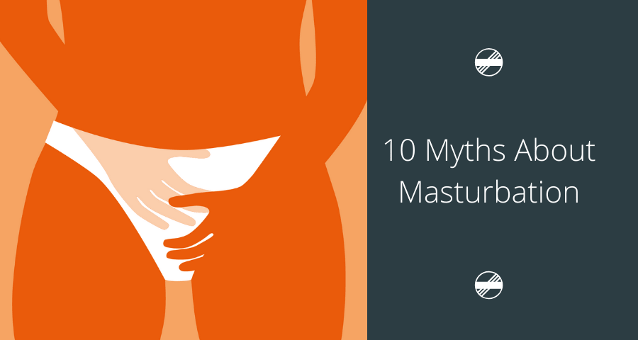 10 Masturbation Myths That Need To Die According to Experts