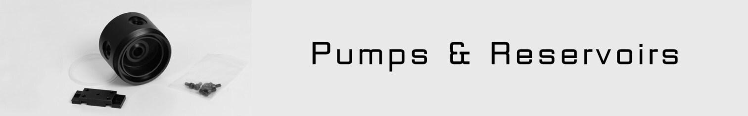 Pump / Reservoir